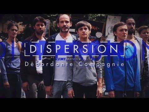 La Débordante Cie  - Dispersion