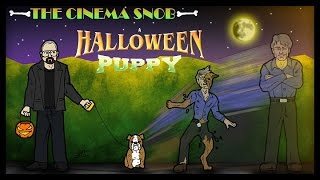 The Cinema Snob: A HALLOWEEN PUPPY