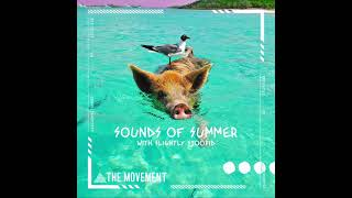 The Movement - Sounds Of Summer (with @Slightly Stoopid) [Official Audio]