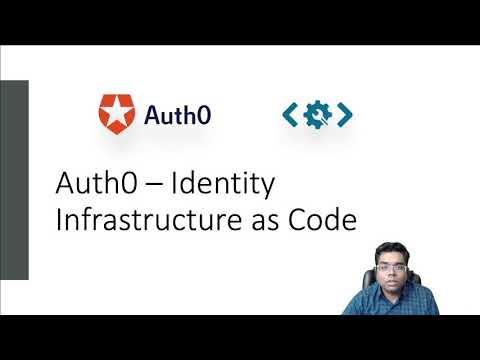 Auth0 - Identity Infrastructure as Code
