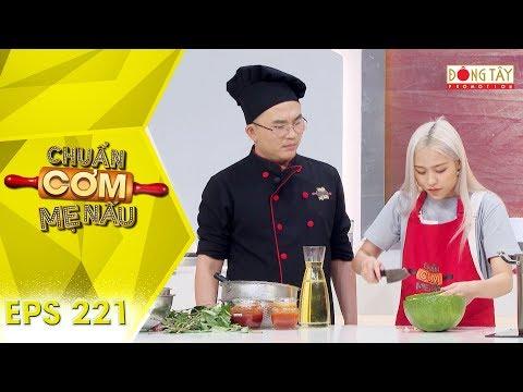 Chuẩn Cơm Mẹ Nấu 2019 | Tập 221 Full HD: Cặp Sinh đôi Trà Đặng, Trâm Đặng đối đầu Với Hoà, Thuận