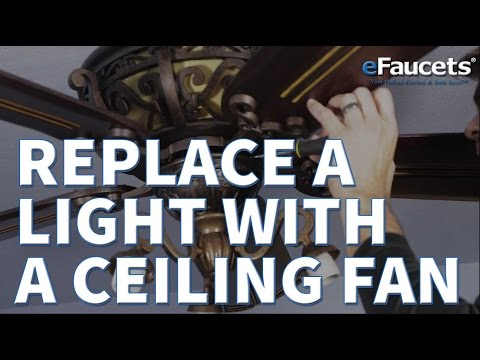 ceiling-fan-install---how-to-replace-a-light-fixture-with-a-ceiling-fan---efaucets.com