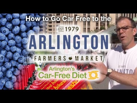 How to go Car Free to the Arlington Farmers Market