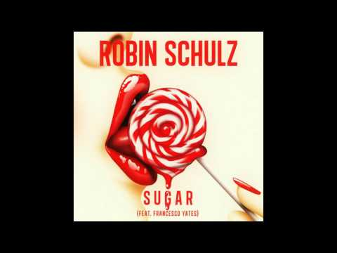 Robin Schulz - Sugar (feat. Francesco Yates) (Instrumental)(New Version)