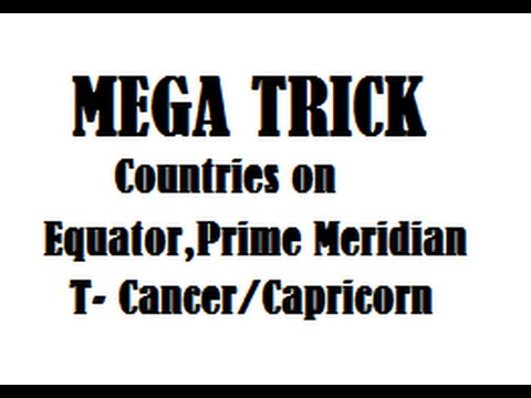 Shortcut Trick to Remember Countries on Equator | Prime Meridian |Tropic of Cancer  | Capricorn