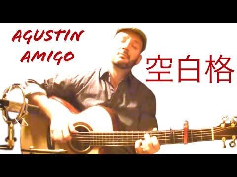 "Agustin Amigo - ""Blank Space 空白格"" (Tanya Chua 蔡健雅) - Solo Acoustic Guitar"