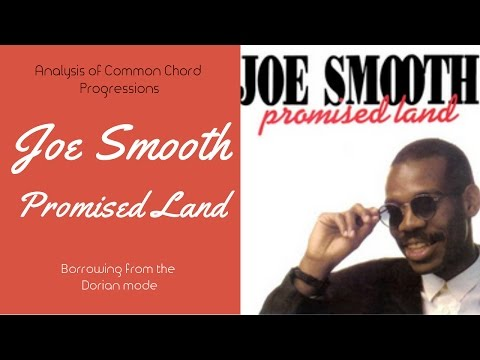 Joe Smooth - Promised land : Borrowing from the Dorian mode