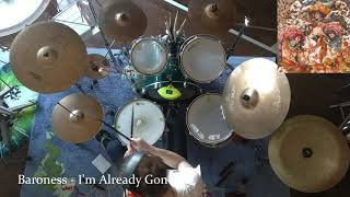 Baroness - I'm Already Gone - Spontaneous Drum Cover (24.04.20)