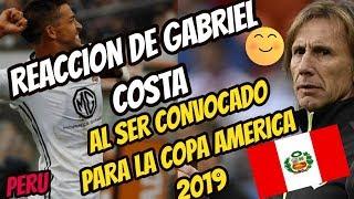 GABRIEL ACOSTA REACCIONA AL SER CONVOCADO PARA LA COPA AMERICA 2019 POR RICARDO GARECA