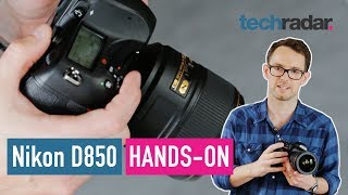Nikon D850 hands-on review
