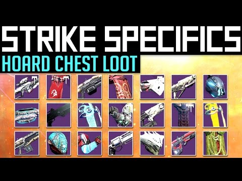 Destiny | STRIKE SPECIFIC LOOT! - How to get all Strike Hoard Chest loot! (Skeleton Key Loot Table)