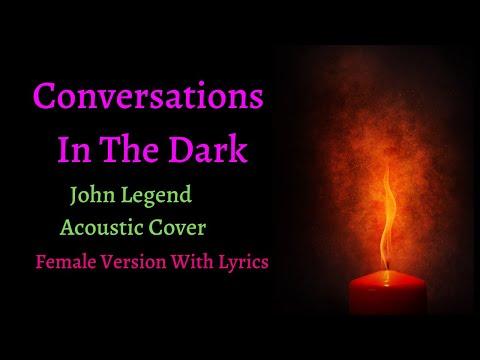 Conversations In The Dark - John Legend (Acoustic Guitar Vocal Cover) - Female Version - Lyric Video