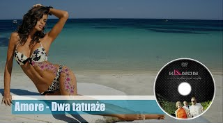 KaNON - Amore (Dwa tatuaże) - Official Audio - Premiera Disco Polo