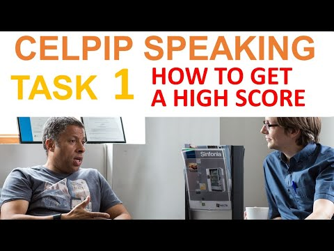CELPIP Speaking - How to get a HIGH SCORE in Task 1