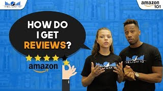 How can I get reviews for my products? | Amazon 101