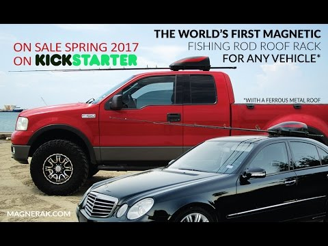 MAGNERAK   Worldu0027s 1st Magnetic Fishing Rod Roof Rack For ANY Vehicle!*  [extended Version]   YouTube
