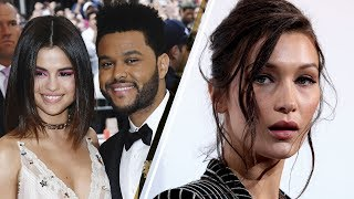 Selena Gomez & The Weeknd's Relationship is Driving Bella Hadid CRAZY!