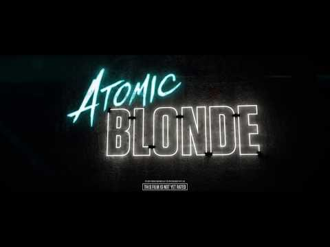Atomic Blonde | official trailer teaser #1&2 (2017) Charlize Theron