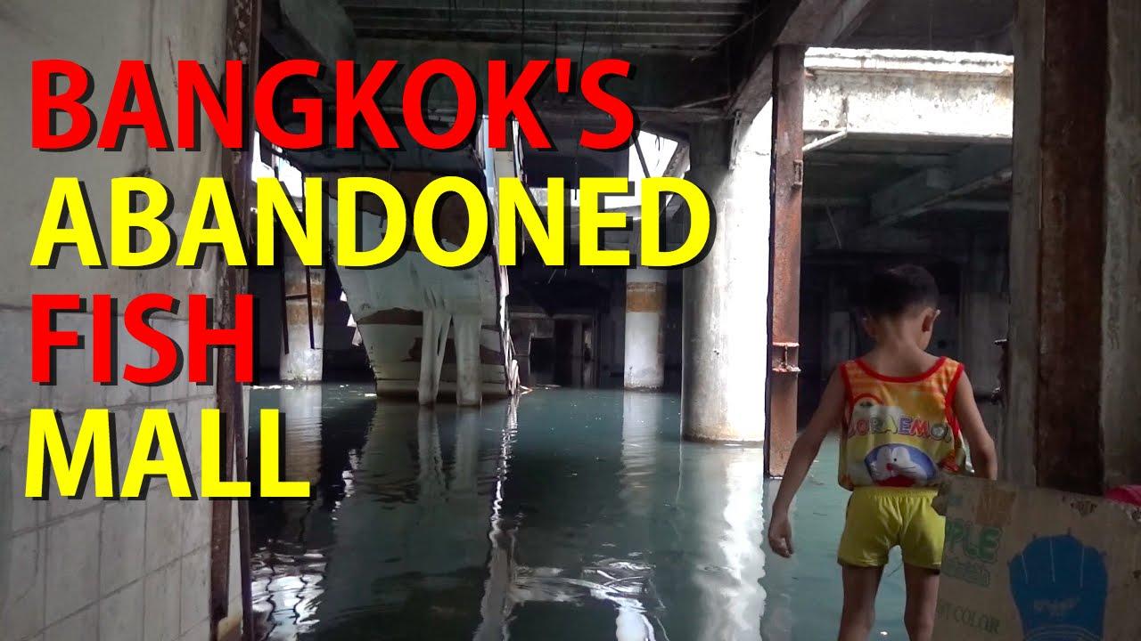 Bangkoks Abandoned Fish Mall - Youtube-2960