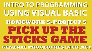 5-pp5 Visual Basic: Pick Up Sticks Game (Functions, Sub, Mod, Switch Statements)