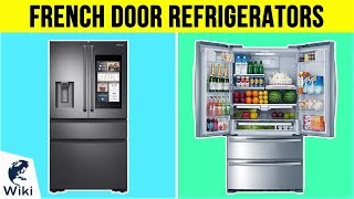 10 Best French Door Refrigerators 2019