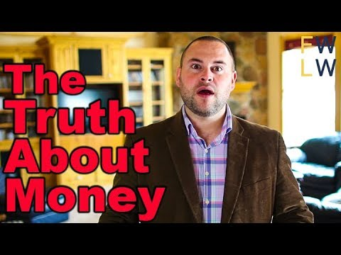 The Truth About Money - Is Money The Root Of All Evil?