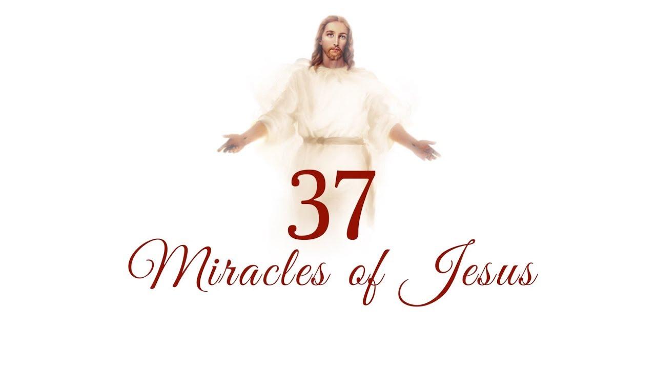 Download 37 MIRACLES OF JESUS