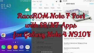 RaceROM Note 7 Port v1 with S8N7 Apps for Galaxy Note 4 N910F #Note4Roms