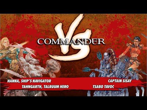 Commander Versus Series: Hanna v. Sisay v. Tsabo v. Tahngarth [MTG Multiplayer]