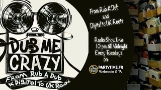 Dub Me Crazy Radio Show 117 by Legal Shot - 04 Novembre 2014