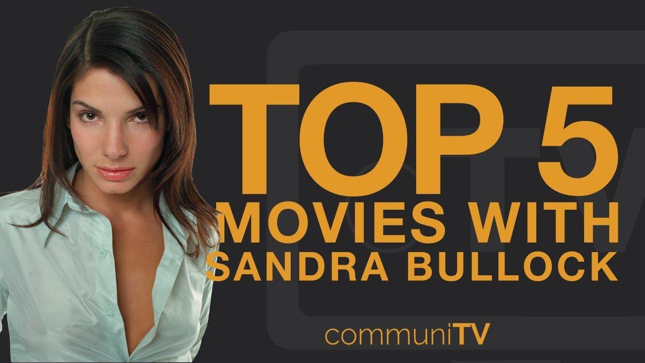TOP 5: Sandra Bullock Movies