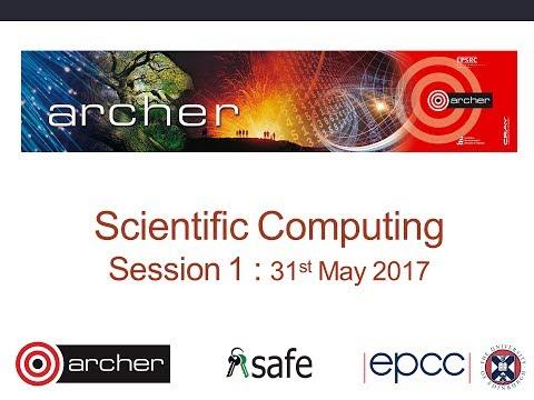 Scientific Computing 2017: Session 1