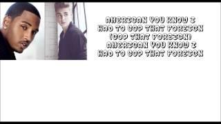 Trey Songz ft. Justin Bieber - Foreign Remix (lyrics)