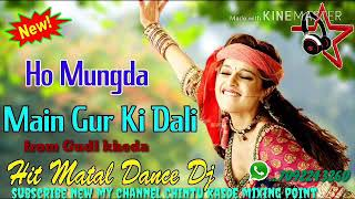 Mungda main Gud Ki Dali Remix Dhol mix by Chintu kasde