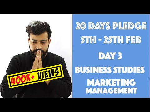 Day- 3 Marketing Management- Theory - class 12th #20dayspledge