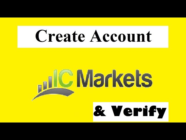 How to open an account with IC Markets | IC Markets account verification