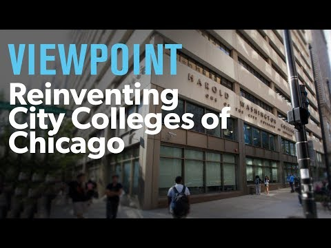 Reinventing City Colleges of Chicago – interview with Cheryl Hyman – VIEWPOINT
