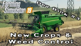 FARMING SIMULATOR 19 | New Crops & Weed Control | Dev Blog #3