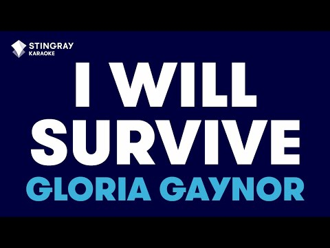"I Will Survive in the Style of ""Gloria Gaynor"" karaoke video with lyrics (no lead vocal)"