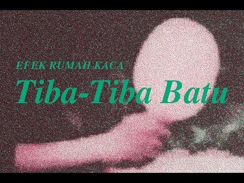 Download  Efek Rumah Kaca - Tiba-Tiba Batu    Gratis, download lagu terbaru