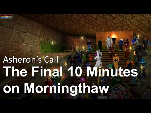 Asheron's Call - The Final 10 Minutes on Morningthaw