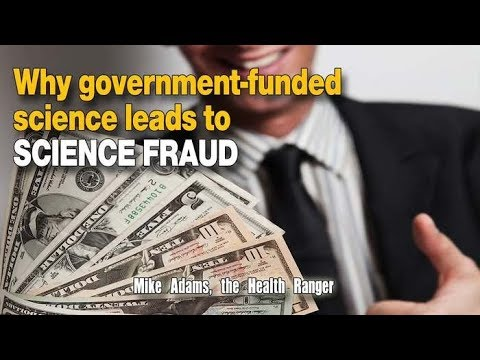 Why government funded science leads to SCIENCE FRAUD