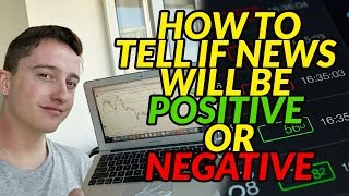 How To Tell If News Will Be Positive Or Negative (Forex)