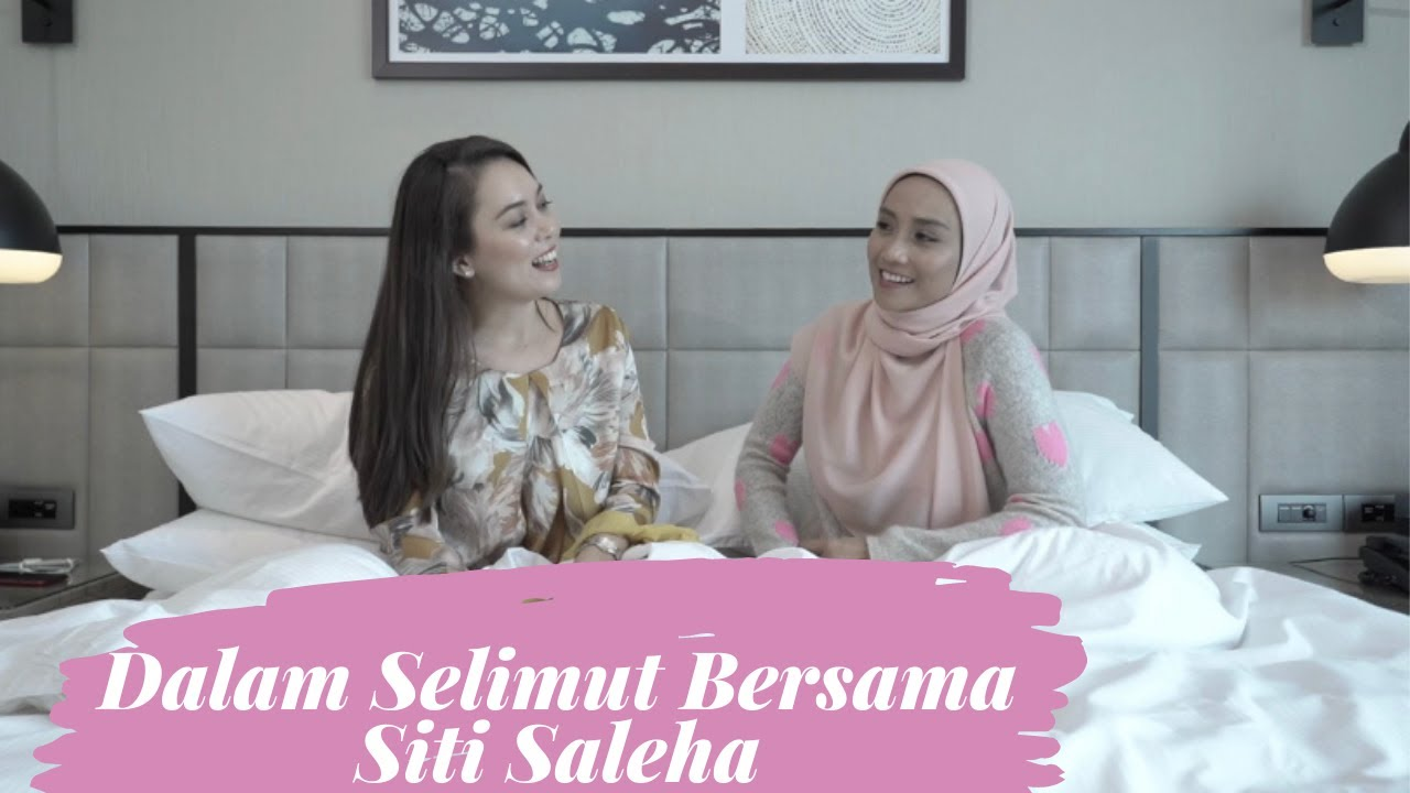 Download Dalam Selimut Bersama Siti Saleha