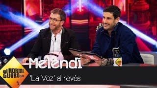 Melendi y Pablo Motos se divierten con 'La Voz al revés' - El Hormiguero 3.0