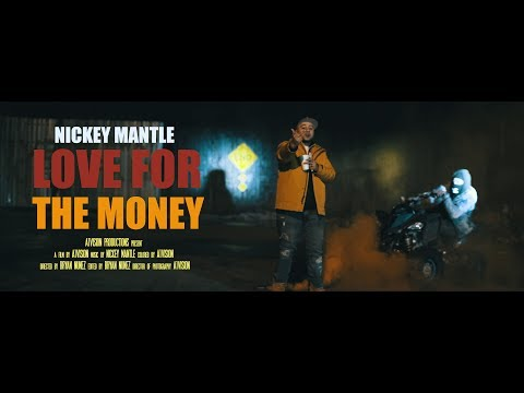 Nickey Mantle - Love For the Money