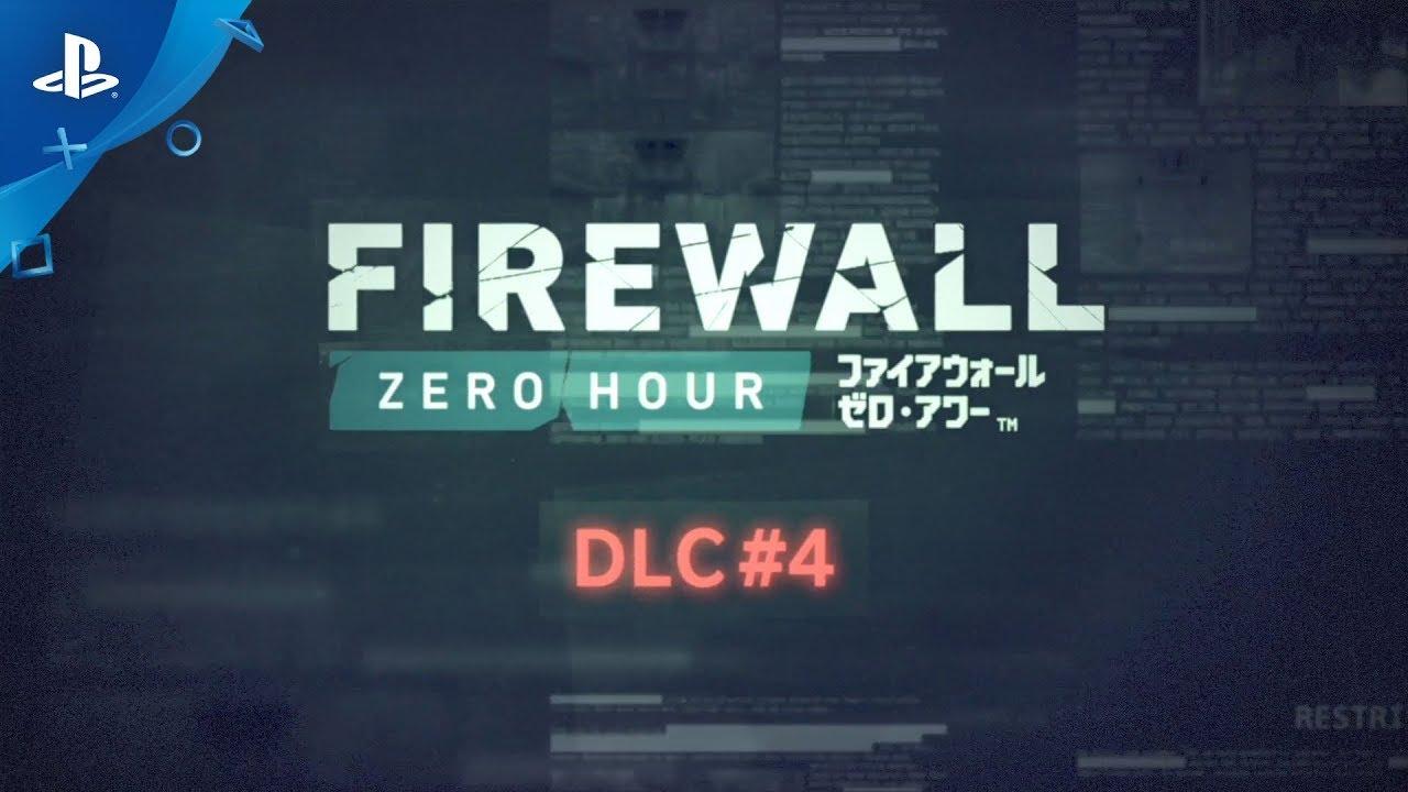 『Firewall Zero Hour』 DLC #4