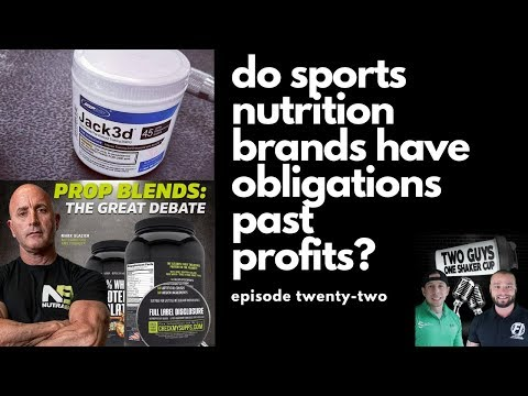 Do Sports Nutrition Brands Have an Obligation to Customers? | episode twenty-two