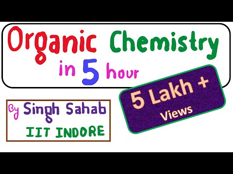 Complete Organic Chemistry in 5 hours Class 12 - One-Shot - Crash Course - IIT JEE Mains - NEET 2020