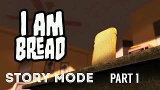Gambar cover I Am Bread - GAME NGESELIN - STORY MODE #1